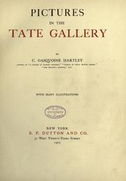 Cover of: Pictures in the Tate Gallery | C. Gasquoine Hartley