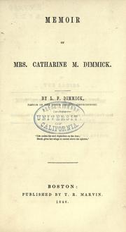 Cover of: Memoir of Mrs. Catharine M. Dimmick. | L. F. Dimmick