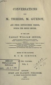 Cover of: Conversations with M. Thiers, M. Guizot, and other distinguished persons | Nassau William Senior