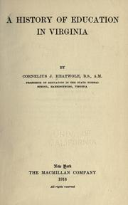 Cover of: A history of education in Virginia by Cornelius Jacob Heatwole