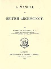 Cover of: A manual of British archæology