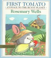 First tomato by Rosemary Wells