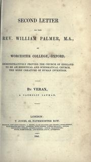 Cover of: Second letter to the Rev. William Palmer, M.A., of Worcester College, Oxford | Verax Catholic layman