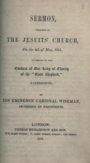 Cover of: Sermon, preached at the Jesuits' Church on the 4th of May, 1851