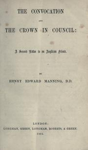 Cover of: The Convocation and the Crown in Council