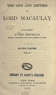The life and letters of Lord Macaulay by George Otto Trevelyan