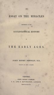 Cover of: An essay on the miracles recorded in the ecclesiastical history of the early ages