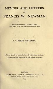 Memoir and letters of Francis W. Newman by I. Giberne Sieveking