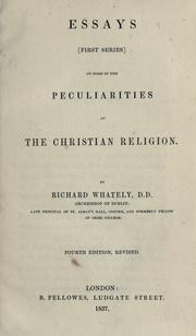 Cover of: Essays (first series) on some of the peculiarities of the Christian religion