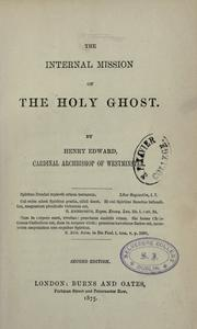 Cover of: The internal mission of the Holy Ghost /by Henry Edward, Archbishop of Westminister