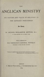Cover of: The Anglican ministry | Arthur Wollaston Hutton