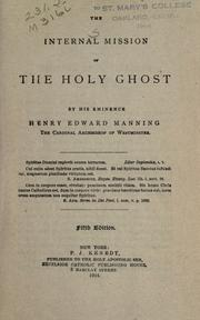 Cover of: The internal mission of the Holy Ghost /by Henry Edward Manning