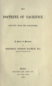 Cover of: The doctrine of sacrifice deduced from the scriptures