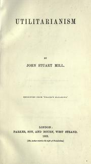 Cover of: Utilitarianism by John Stuart Mill