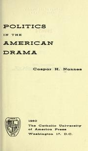 Cover of: Politics in the American drama
