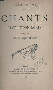 Cover of: Chants révolutionnaires