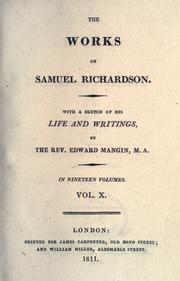 Cover of: The works of Samuel Richardson: With a sketch of his life and writings