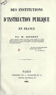 Cover of: Des institutions d'instruction publique en France