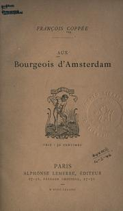Cover of: Aux bourgeois d'Amsterdam