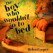 The boy who wouldn't go to bed by Cooper, Helen
