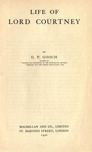 Cover of: Life of Lord Courtney | Gooch, G. P.