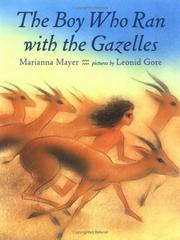 Cover of: The boy who ran with the gazelles
