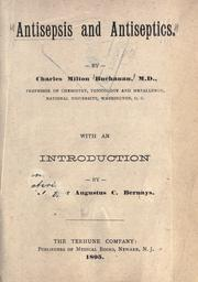 Cover of: Antisepsis and antiseptics | Charles Milton Buchanan