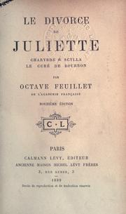 Cover of: Le divorce de Juliette: Charybde & Scylla; Le curé de Bourron.