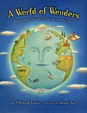 Cover of: A world of wonders: geographic travels in verse and rhyme