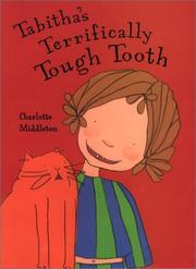 Cover of: Tabitha's terrifically tough tooth
