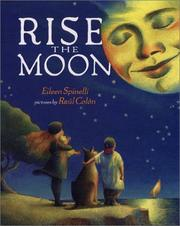 Cover of: Rise the moon