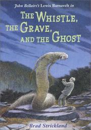 Cover of: John Bellairs's Lewis Barnavelt in The whistle, the grave, and the ghost