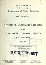 Cover of: Inventory of waste water production and waste water reclamation practices in California, 1970-1971. | California. Dept. of Water Resources.
