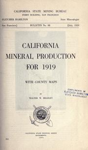 Cover of: California mineral production for 1919, with county maps