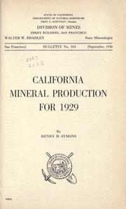 Cover of: California mineral production for 1929 | Henry H. Symons