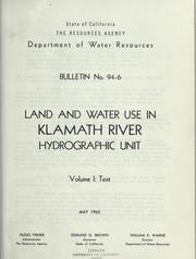 Land and water use in Klamath River hydrographic unit by California. Dept. of Water Resources.