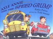 Cover of: Axle Annie and the speed grump