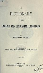 Cover of: dictionary of the Lithuanian and English languages. | Anthony Lalis