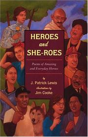 Cover of: Heroes and she-roes: poems of amazing and everyday heroes