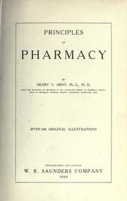 Cover of: Principles of pharmacy | Henry Vinecome Arny