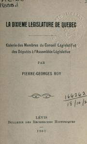 Cover of: La dixième legislature de Quebec