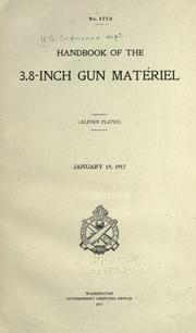 Cover of: Handbook of the 3.8-inch gun matériel ... | United States. Army. Ordnance Dept.