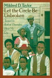 Cover of: Let the circle be unbroken | Mildred D. Taylor