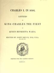 Cover of: Charles I. in 1646: Letters of King Charles the First to Queen Henrietta Maria.