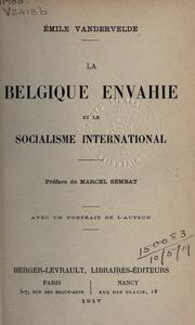 Cover of: La Belgique envahie et le socialisme international