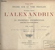Cover of: L' alexandrin d'aprıes la phonétique expérimentale