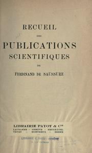 Cover of: Recueil des publications scientifiques de Ferdinand de Saussure