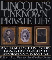 Cover of: Lincoln's unknown private life | Mariah Vance