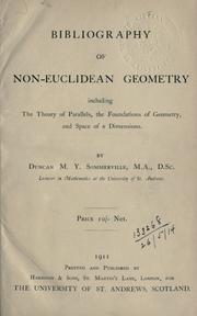 Cover of: Bibliography of non-Euclidean geometry, including the theory of parallels, the foundations of geometry, and space of n dimensions