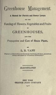 Greenhouse management by Levi Rawson Taft